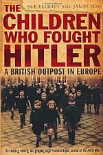 Book cover of Children Who Fought Hitler by James Fox and Sue Elliott