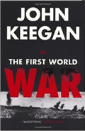 Book cover The First World War by John Keegan