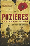 Cover of Pozieres: The ANZAC Story by Scott Bennett