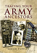 Cover of Tracing your Army Ancestors by Simon Fowler