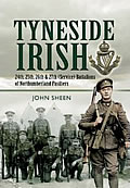 Book cover of Tyneside Irish Pals by John Sheen